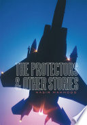 The Protectors   Other Stories