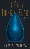 The Only Thing to Fear Pdf/ePub eBook
