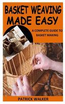 Basket Weaving Made Easy