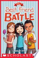 The Best Friend Battle  Sylvie Scruggs  1  Book
