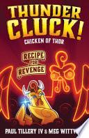 Thundercluck  Chicken of Thor