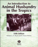 An Introduction to Animal Husbandry in the Tropics