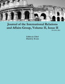 Journal of the International Relations and Affairs Group, Volume II, Issue II