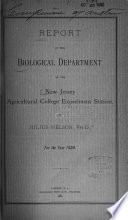 Report of the Biological Dept. of the New Jersey Agricultural College Experiment Station