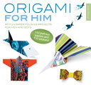 Origami for Him