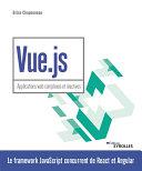 Pdf Vue.js - Applications web complexes et réactives Telecharger