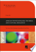 African Pentecostalism, the Bible, and Cultural Resilience