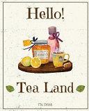 Hello  Tea Land