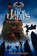 The Luck Uglies 2 Fork Tongue Charmers