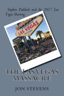 The Las Vegas Massacre