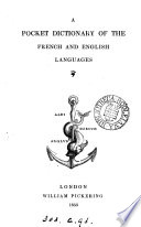 A pocket dictionary of the French and English languages
