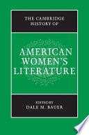 The Cambridge History of American Women's Literature