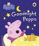 Goodnight Peppa Book
