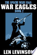 The Apache Wars Saga Book 2