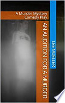An Audition For A Murder Book PDF
