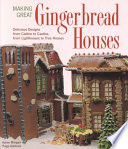 Making Great Gingerbread Houses Book PDF
