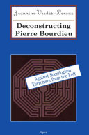 Deconstructing Pierre Bourdieu