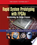 Rapid System Prototyping with FPGAs Book