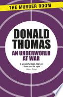An Underworld At War