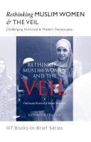 Books-In-Brief: Rethinking Muslim Women & The Veil