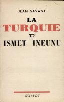 Pdf LA TURQUIE D'ISMET INEUNU Par JEAN SAVANT Telecharger