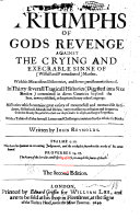 The Triumphs of God s revenge against the crying and execrable sinne of Murther  etc