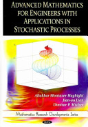 Advanced Mathematics for Engineers with Applications in Stochastic Processes
