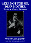 Weep Not for Me, Dear Mother