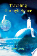 Read Online Traveling Through Space For Free