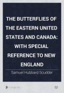 The Butterflies Of The Eastern United States And Canada Appendix Plates Book PDF