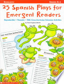 25 Spanish Plays for Emergent Readers Book