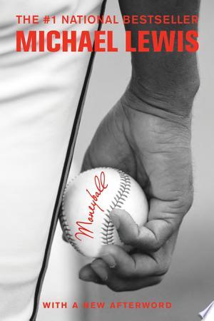 Moneyball: The Art of Winning an Unfair Game image
