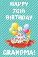 HAPPY 76th BIRTHDAY GRANDMA