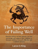 The Importance of Failing Well
