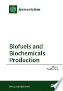 Biofuels and Biochemicals Production Book