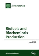 Biofuels and Biochemicals Production