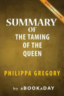 Summary of the Taming of the Queen Book