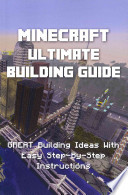 Minecraft Ultimate Building Guide -