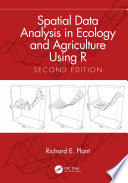 Spatial Data Analysis In Ecology And Agriculture Using R Book PDF