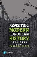 Revisiting Modern European History: 1789-1945