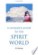 A Layman's Guide to the Spirit World Pdf/ePub eBook
