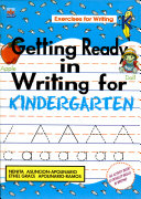 Getting Ready in Writing for KINDERGARTEN