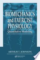 Biomechanics and Exercise Physiology