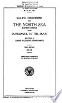 Sailing Directions for the North Sea  Eastern Shores  from Dunkerque to the Skaw