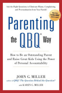 Parenting the QBQ Way