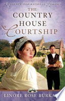 The Country House Courtship Book PDF