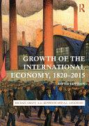 Growth of the International Economy  1820 2015