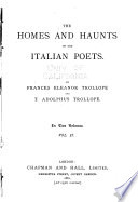 The Homes and Haunts of the Italian Poets  Berni  Guarini  Torquato Tasso  Parini  Alfieri  Giuseppe Giusti  Giuseppe Belli