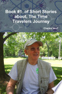 Book  1 of Short Stories about  The Time Travelers Journey