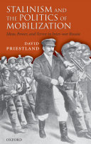 Stalinism and the Politics of Mobilization